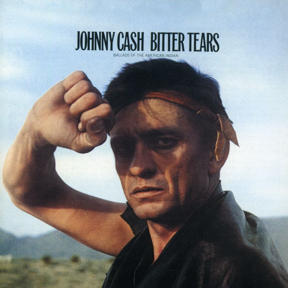 Johnny Cash - Bitter Tears: Ballads of the American Indian
