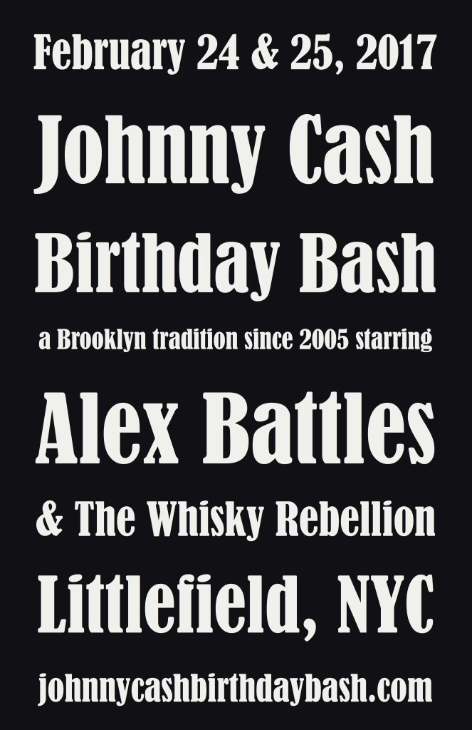 Johnny Cash Birthday Bash at Littlefield starring Alex Battles & The Whisky Rebellion.