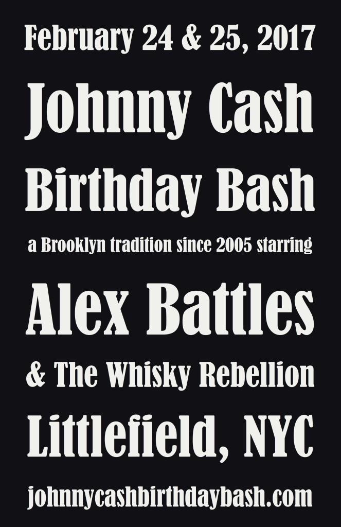 Johnny Cash Birthday Bash at Littlefield starring Alex Battles & The Whisky Rebellion.